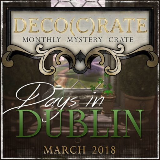 """Coming in March 2018: """"Days in Dublin"""" From Deco(c)rate"""